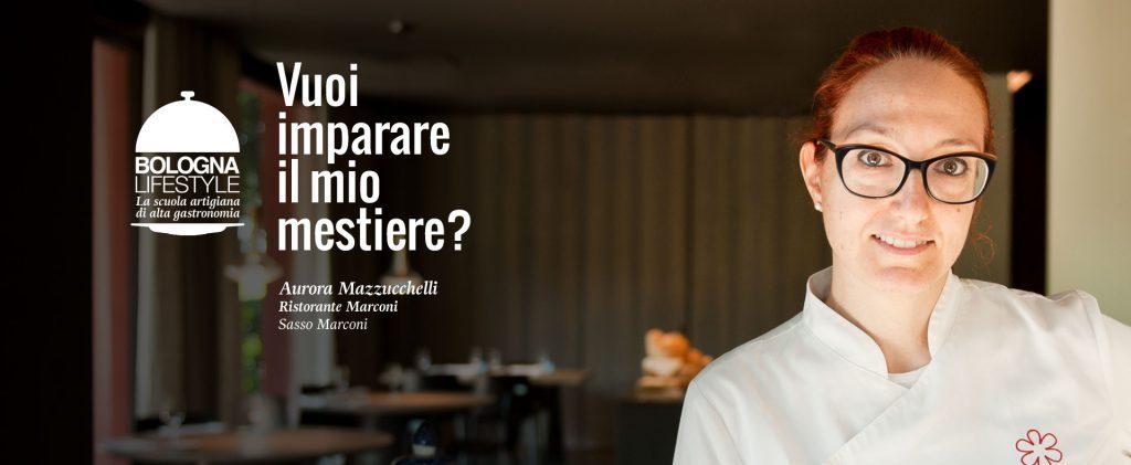 Aurora Mazzucchelli stella Michelin campagna Bologna Lifestyle Scuola di Alta Cucina